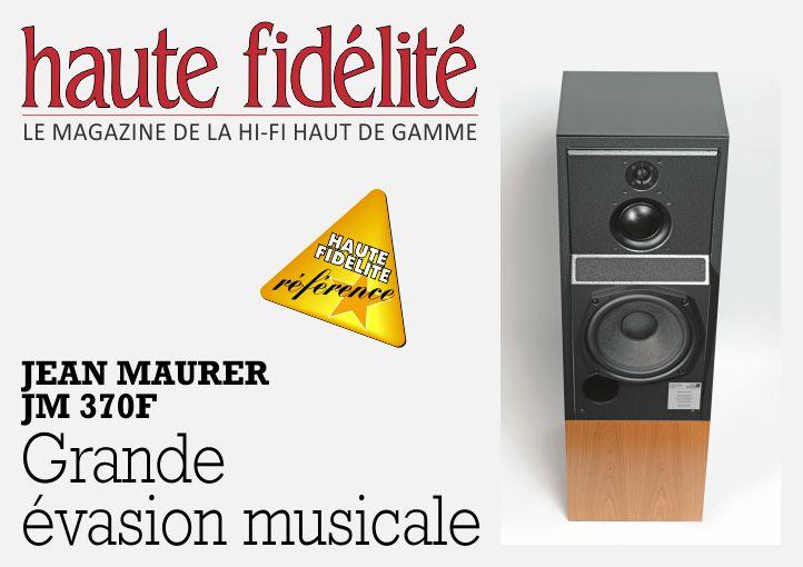 Article Haute-Fidélité : Banc d'essai, Jean Maurer JM 370F